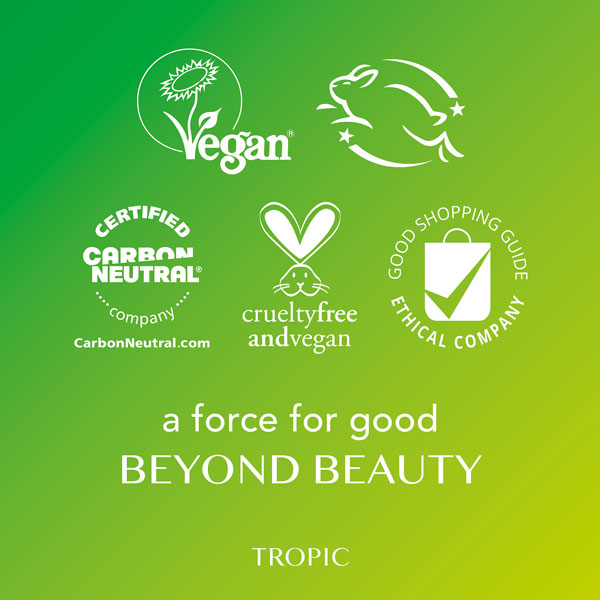 Tropic Skincare is a force for good